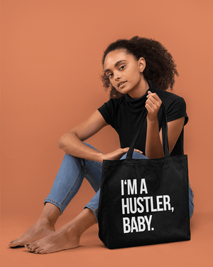 I'm a Hustler, Baby Large Zip Tote Bag