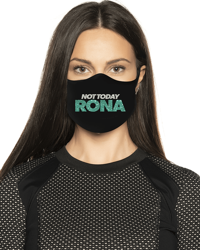 Not Today Rona Glitter Face Mask