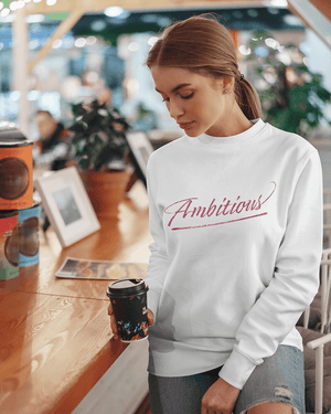 Team Ambitious Sweatshirt