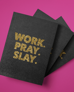 Work Pray Slay Softcover Glitter Journal
