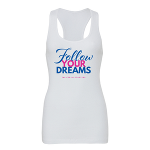 Follow Your Dreams Tank