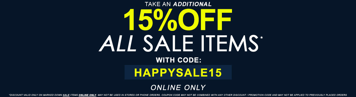 Take and Additional 15% OFF All Sale Items with code: HAPPYSALE15