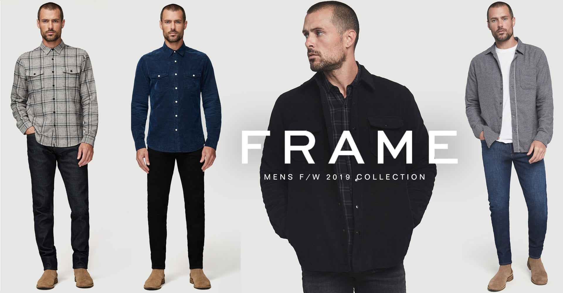 Frame Fall / Winter 2019 Menswear Collection Shop the NEW Frame Fall / Winter 2019 Menswear Collection Shop the NEW Frame Fall / Winter 2019 Menswear Collection