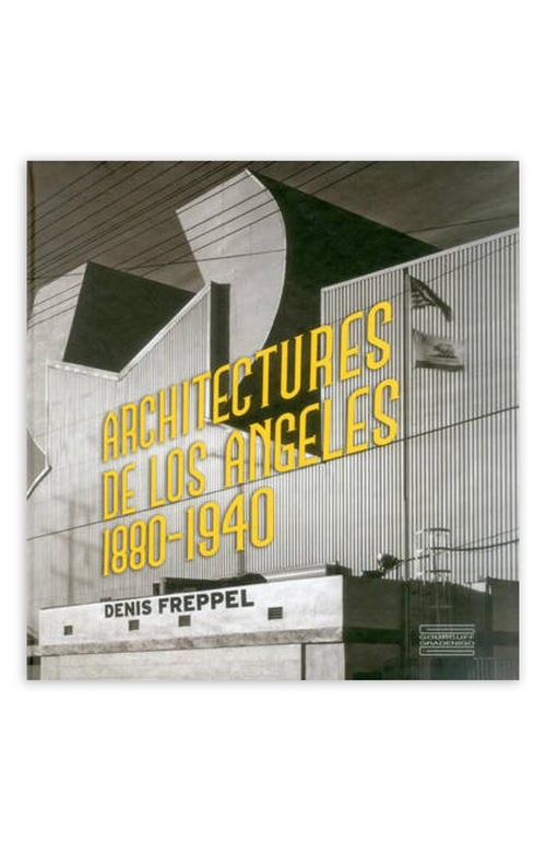 Architecture De Los Angeles 1880-1940
