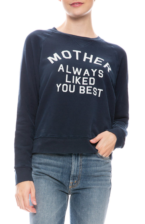 Mother Liked You Best Sweatshirt