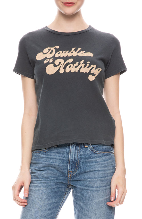 Double or Nothing Tee