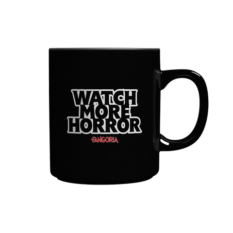 WATCH MORE HORROR COFFEE MUG