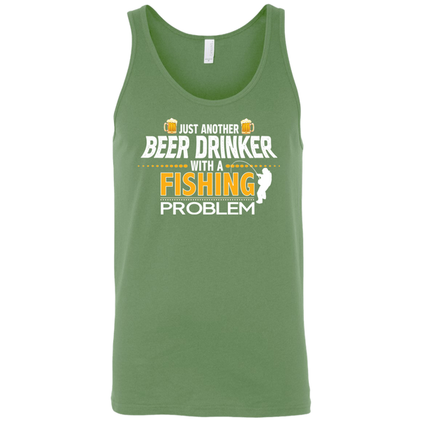 Just Another Beer Drinker With A Fishing Problem Funny Fishing Tank Top Green