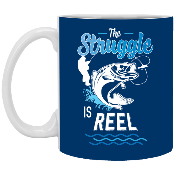 The Struggle Is Reel Fishing Coffee Mug blue