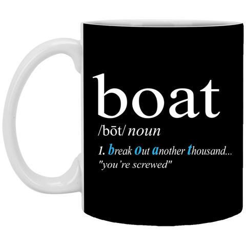 Boat Definition Funny Mug