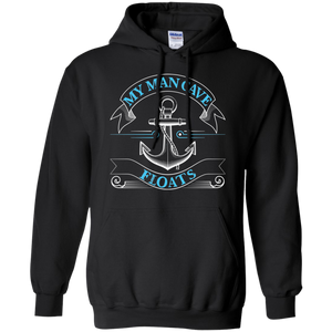 My Man Cave Floats - Funny Boating Fishing Sweatshirt