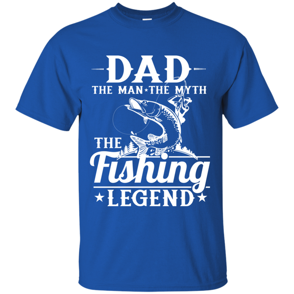 Dad The Man The Myth The Fishing Legend Fishing T -shirt Royal Blue