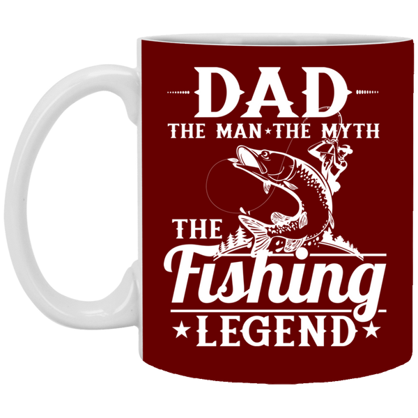 Dad The Man The Myth The Fishing Legend - 11 oz.Mug