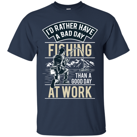 Id Rather Have A Bad Day Fishing Than A Good Day At Work Navy blue