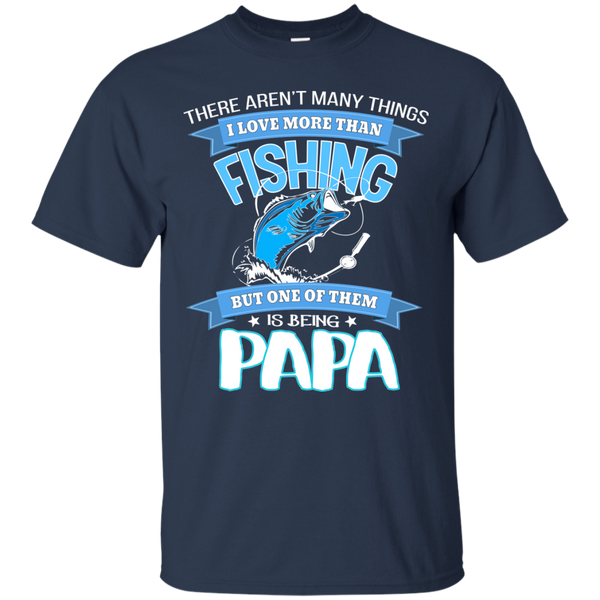 I Love Being Papa Fishing T-shirt