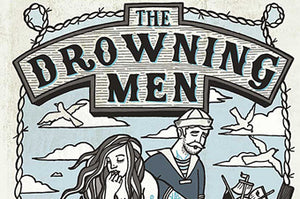 The DROWNING MEN Summer Tour