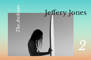 The Archives: Jeffery Jones Part 2
