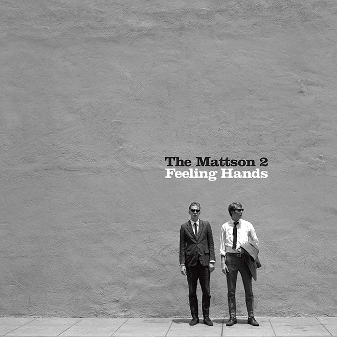 Mattson 2 release Feeling Hands