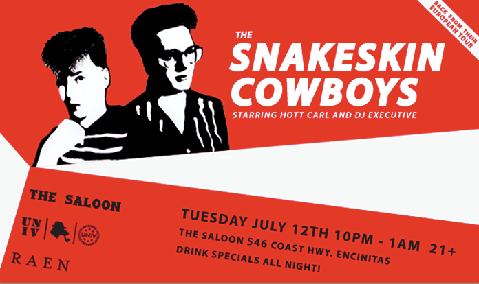 Don't miss The Snakeskin Cowboys The Saloon July 12th