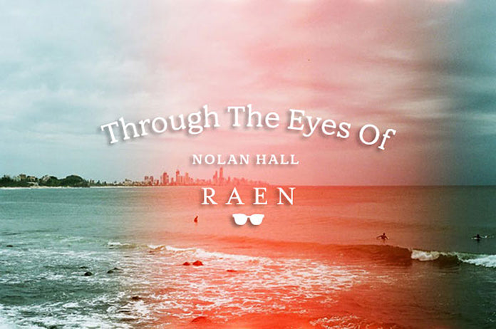 Through The Eyes of Nolan Hall