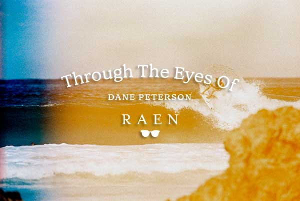 Through The Eyes Of Dane Peterson 3