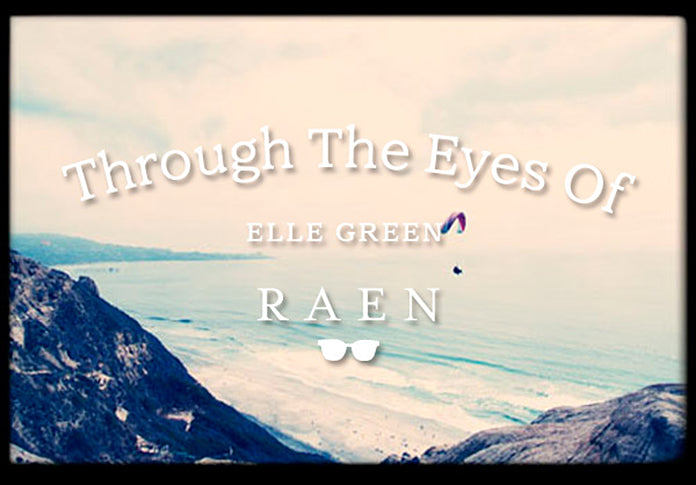 Through The Eyes of Elle Green