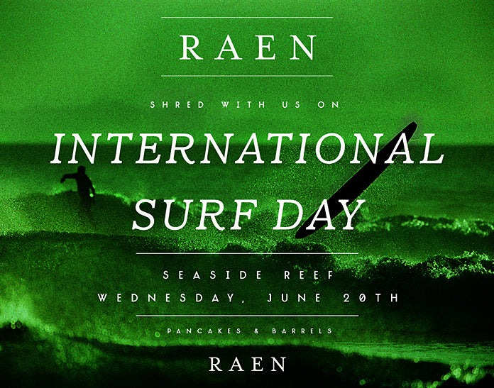RAEN + International Surf Day