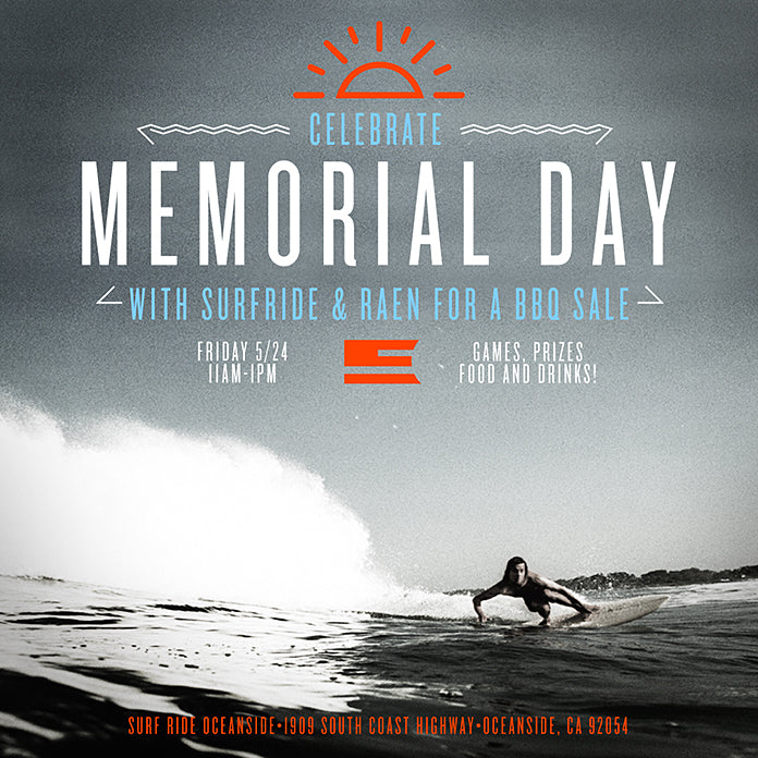 Memorial Day BBQ Sale at Surf Ride this FRIDAY!