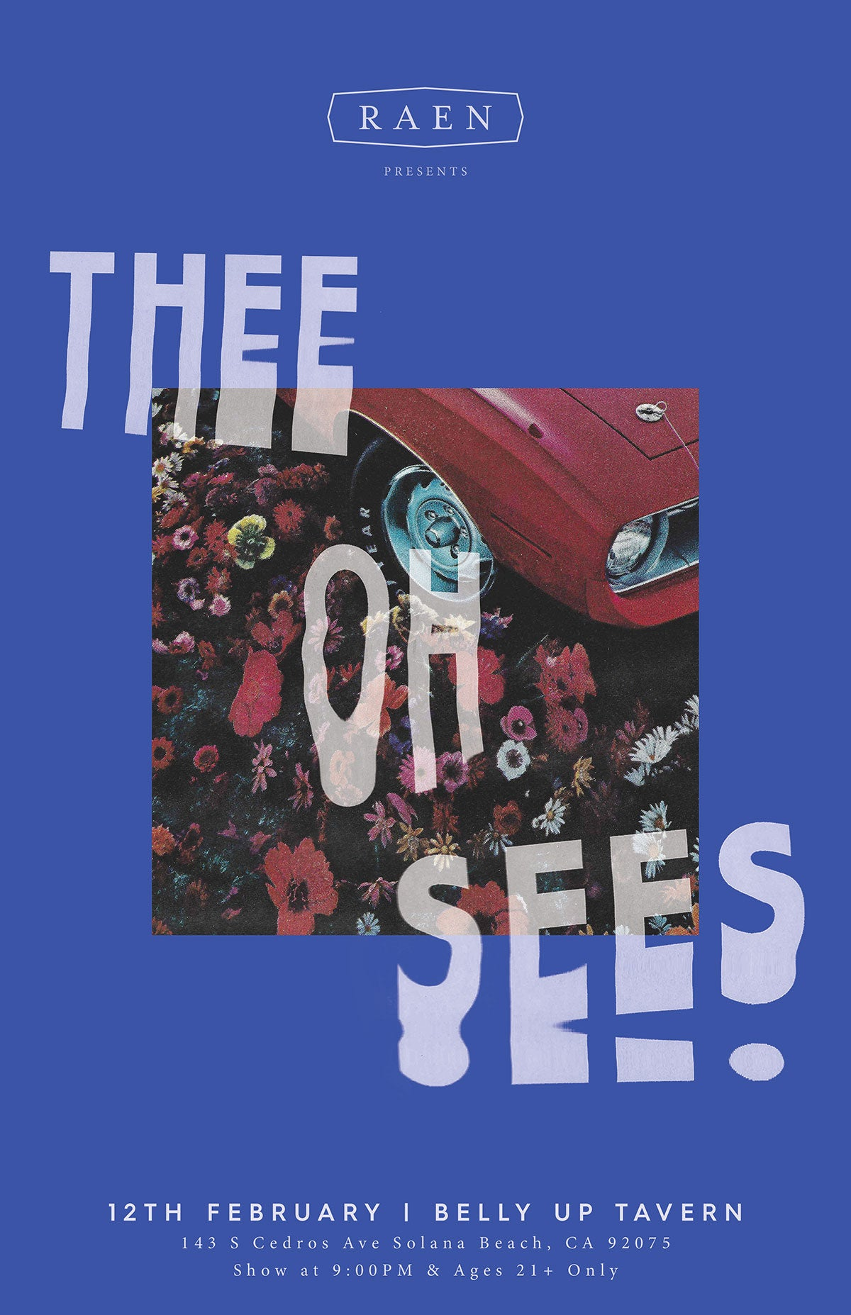 RAEN Presents: Thee Oh Sees