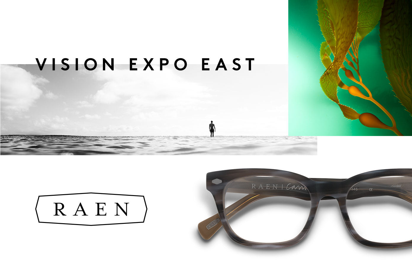 RAEN at Vision Expo East
