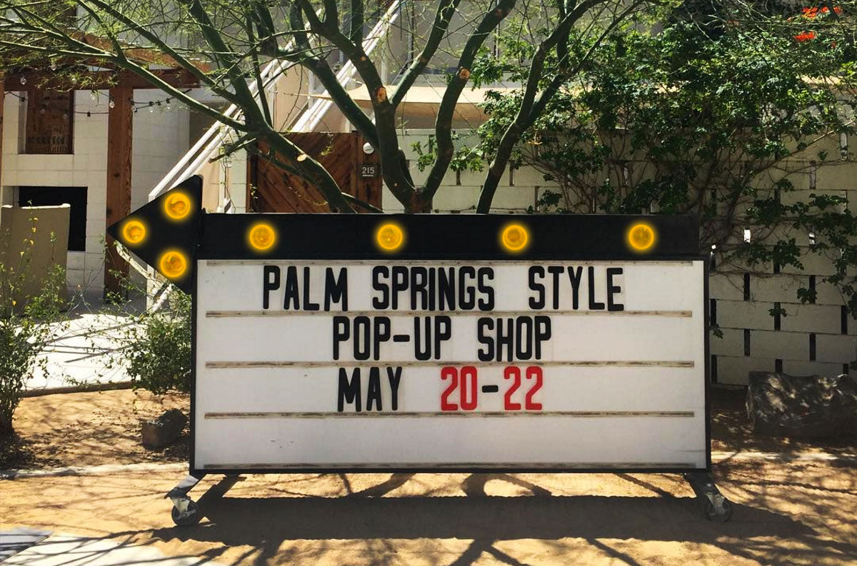 Palm Springs Style x ACE Hotel Pop-Up Shop 5/20-22
