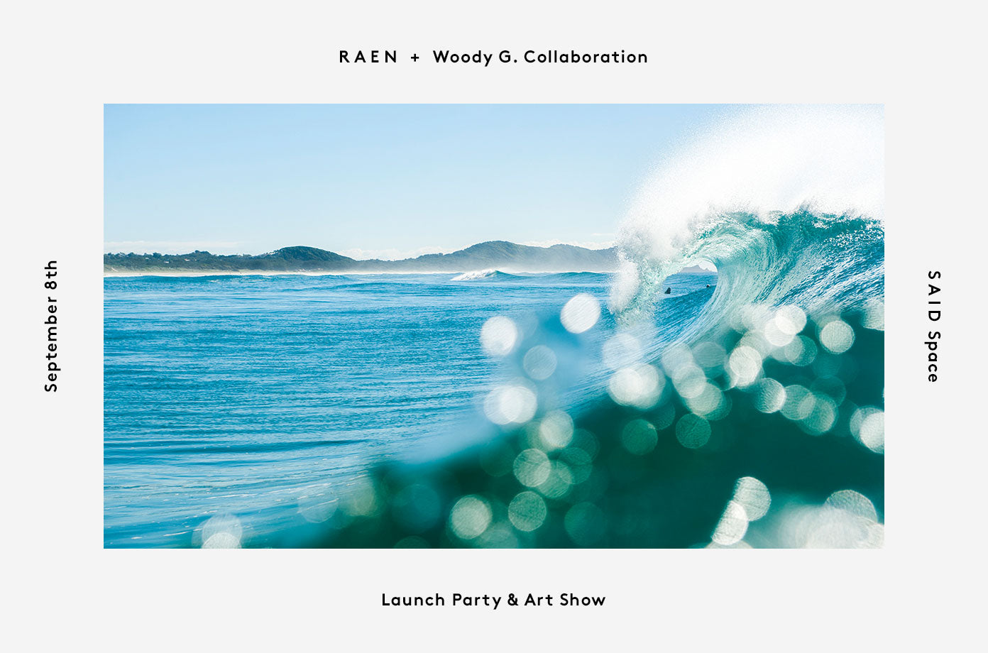 RAEN + Woody G. Collaboration Launch Party & Art Show