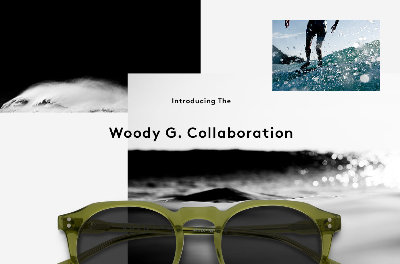 Introducing the Woody G. Collaboration