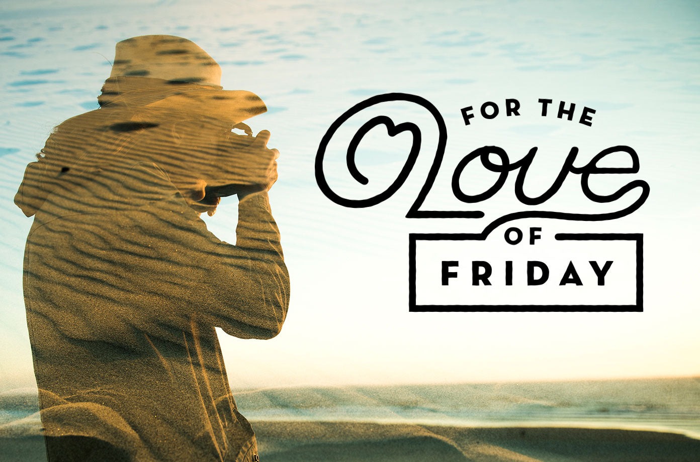 For The Love Of Friday 9.30