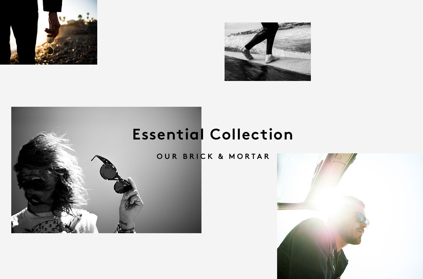 The Essential Collection is our brick & mortar