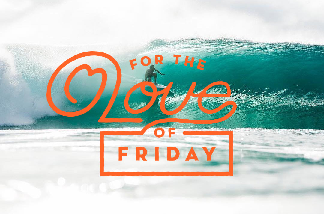 For The Love Of Friday 10.14