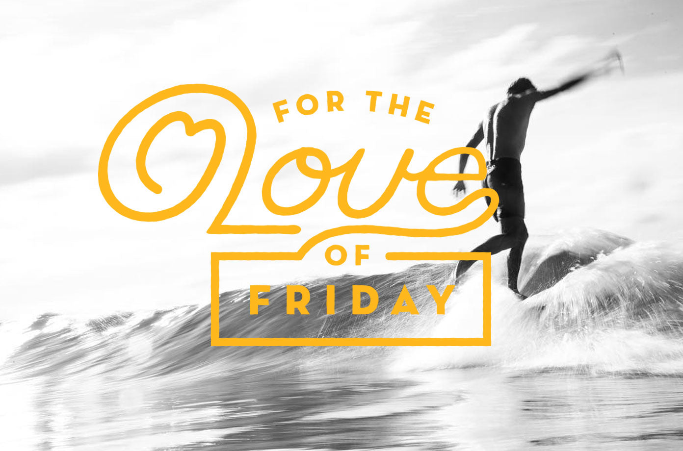 For The Love Of Friday 10.21