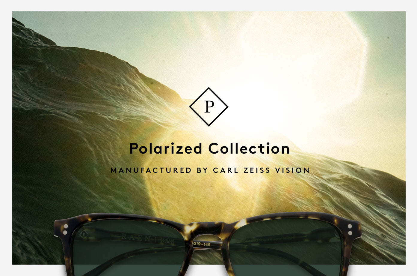 RAEN Polarized Collection