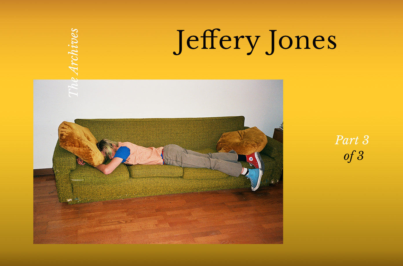 The Archives: Jeffery Jones Part 3