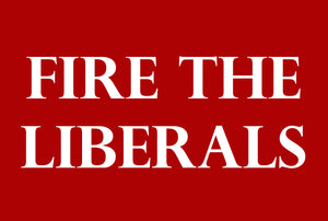 buy firethe liberals lawn signs online