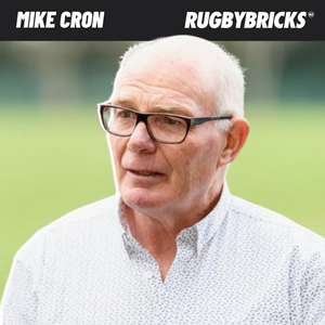 Rugby Bricks Podcast Episode 36 Show Notes: Mike Cron | The Man Behind The All Blacks Front Row & Becoming One Of The Most Innovative & Respected Coaches Of All Time