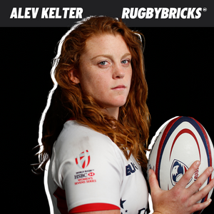 Rugby Bricks Podcast Episode 41 Show Notes: Alev Kelter | How Ice Hockey Created A Rugby Olympian & The Mantra of Self Awareness
