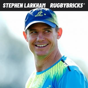 Rugby Bricks Podcast 28 Show Notes: Stephen Larkham | World Rugby Hall of Famer & Using Competition To Become Your Best