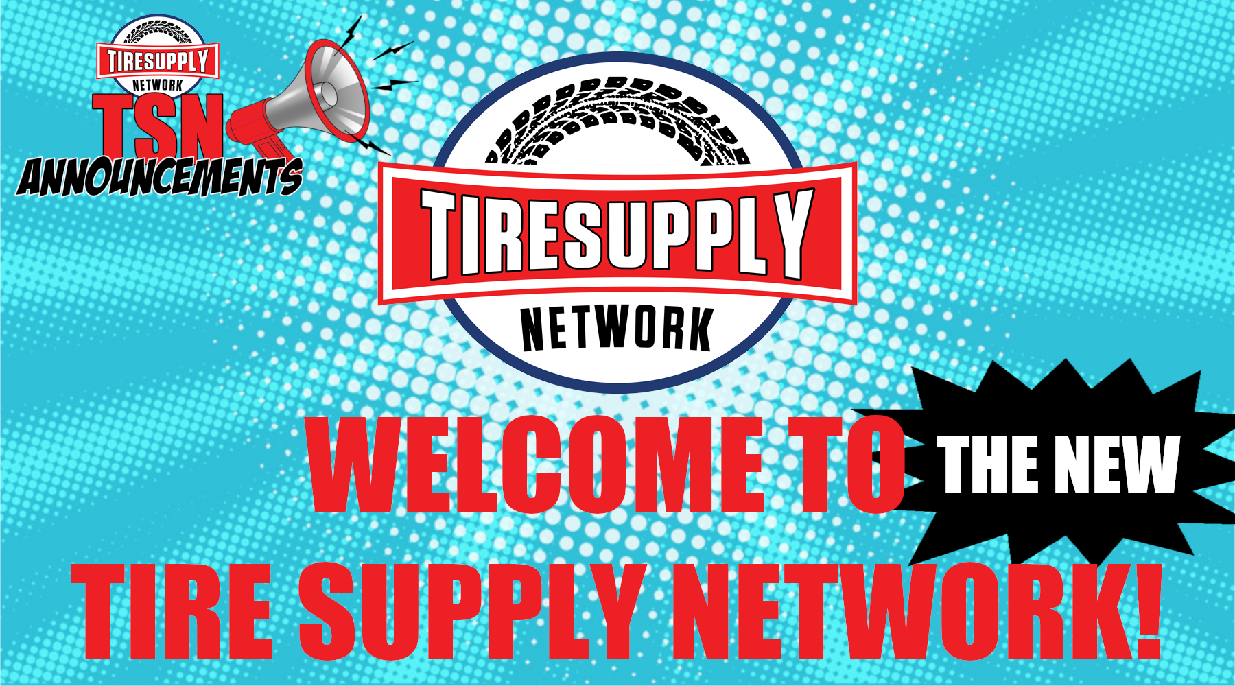 Announcements | Welcome to the NEW Tire Supply Network