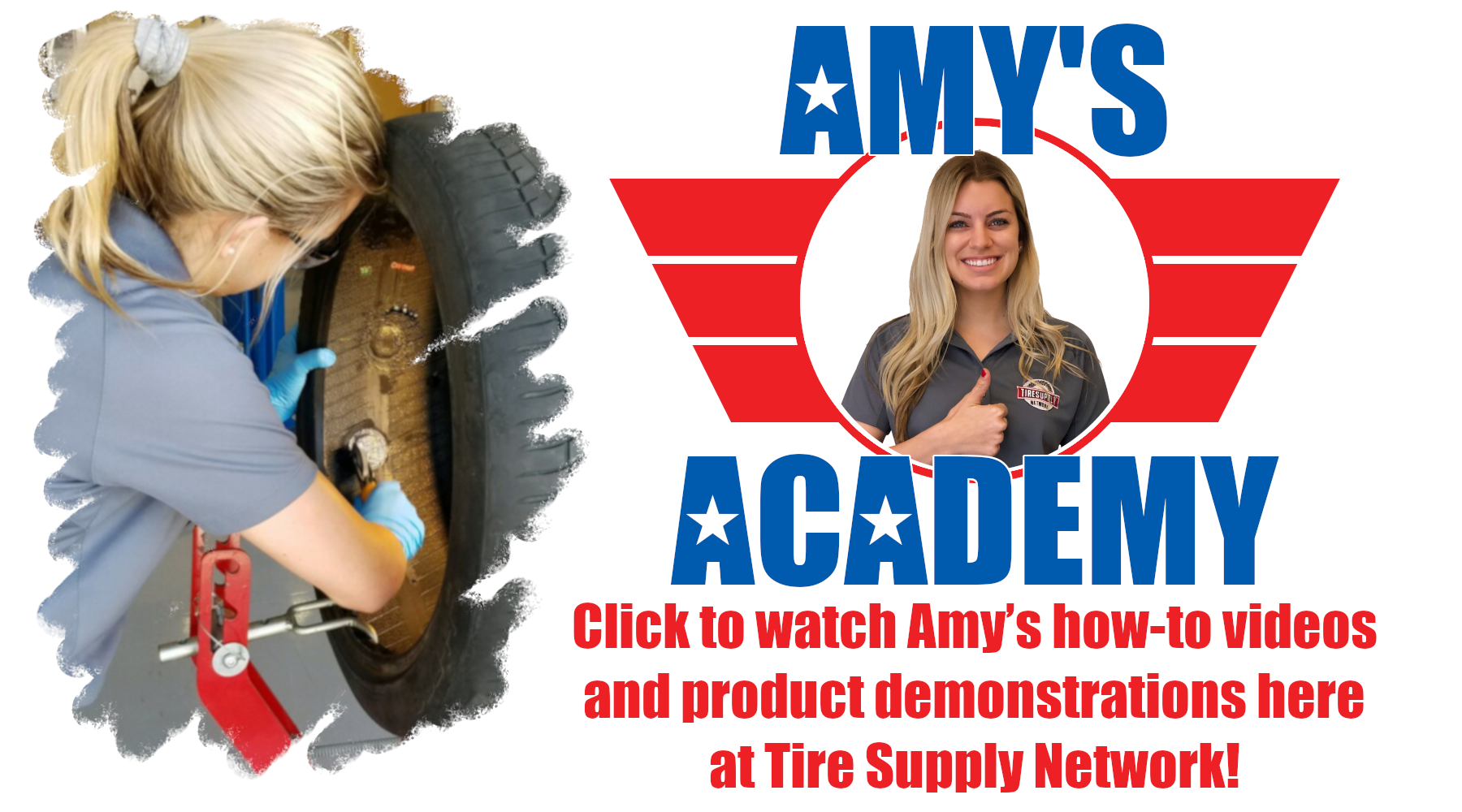 TSN-amys-academy-how-to-videos-product-demonstrations-information-new-products-programs-features-tire-supplies-tire-repair-tire-supplier-valve-stems-wheel-weights-tire-patches
