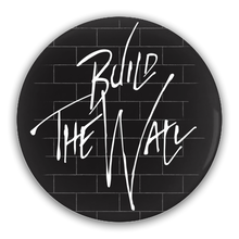 Build The Wall Pin-Back Buttons