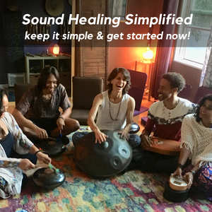 Sound Healing Simplified - Staff Training (2 hr. module)