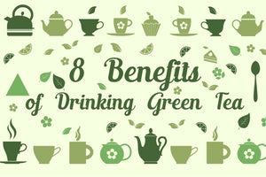 Top 8 Green Tea Benefits You Don't Want To Miss Out On