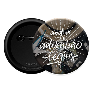Adventure begins Button Badge