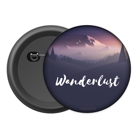 Wanderlust Button Badge